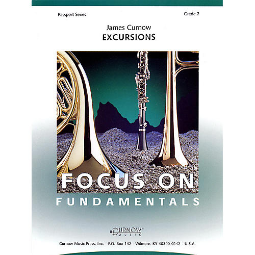 Curnow Music Excursions (Grade 2 - Score Only) Concert Band Level 2 Composed by James Curnow