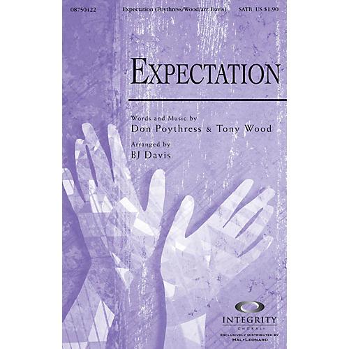 Integrity Choral Expectation SATB Arranged by BJ Davis