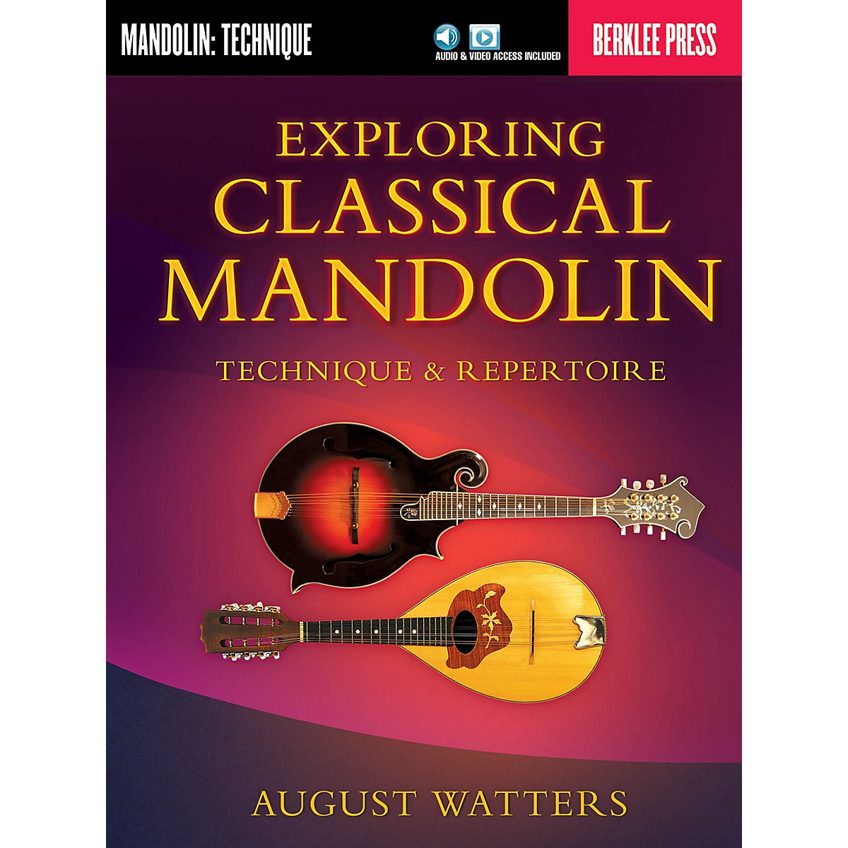 Berklee Press Exploring Classical Mandolin Berklee Guide Series Softcover Media Online Written by August Watters