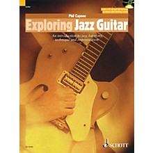 Schott Exploring Jazz Guitar Guitar Series Softcover with CD Written by Phil Capone