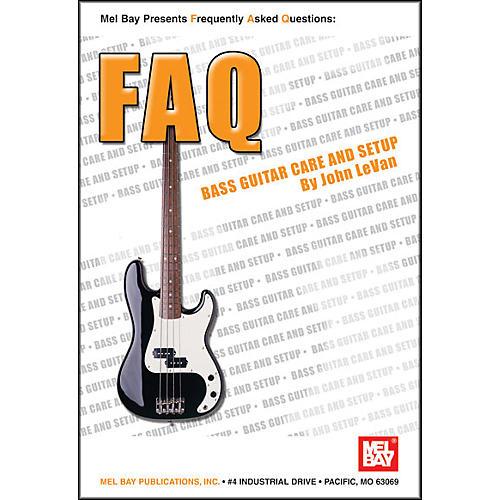 Mel Bay FAQ: Bass Guitar Care and Setup Book