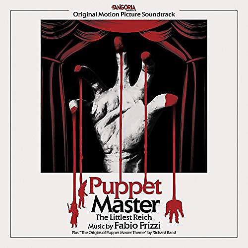 Alliance Fabio Frizzi - Puppet Master: Littlest Reich Toulon's Bloody Revenge