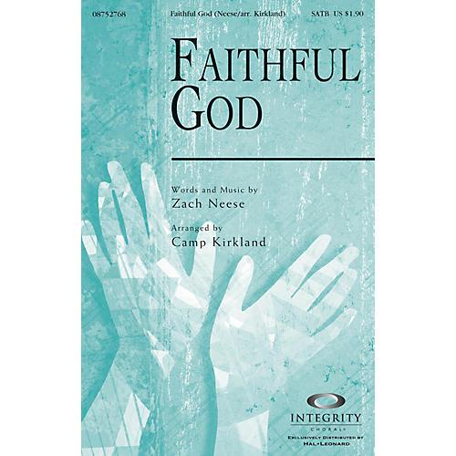 Integrity Choral Faithful God SATB Arranged by Camp Kirkland