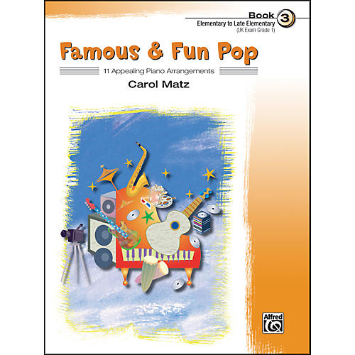 Alfred Famous & Fun Pop Book 3
