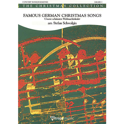 Mitropa Music Famous German Christmas Songs Full Score Concert Band Level 4 Arranged by Stefan Schwalgin