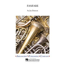 Arrangers Fanfare Concert Band Arranged by Jay Dawson