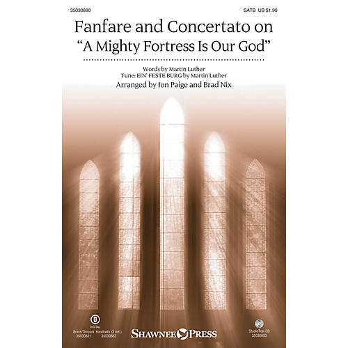 Shawnee Press Fanfare and Concertato on A Mighty Fortress Is Our God SATB/CONGREGATION arranged by Jon Paige