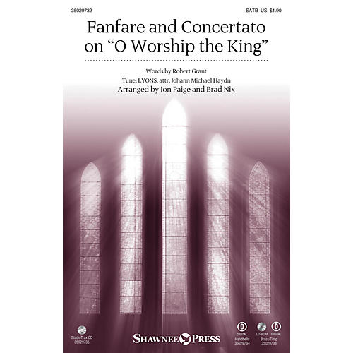 Shawnee Press Fanfare and Concertato on O Worship the King SATB/CONGREGATION arranged by Jon Paige