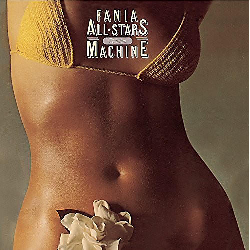 Alliance Fania All Stars - Rhythm Machine