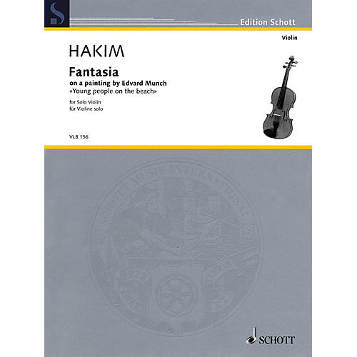 Schott Fantasia (on a painting by Edvard Munch Young people on the beach Solo Violin) Schott Series Softcover