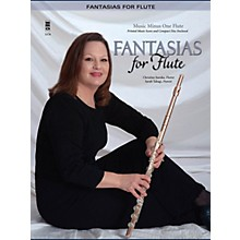 Music Minus One Fantasias for Flute: Classics with Piano (2-CD Set) Music Minus One Series Softcover with CD