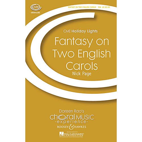 Boosey and Hawkes Fantasy on Two English Carols (CME Holiday Lights) SSA arranged by Nick Page