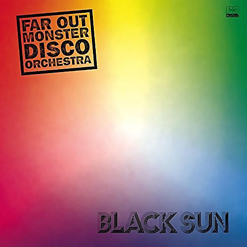 Alliance Far Out Monster Disco Orchestra - Black Sun
