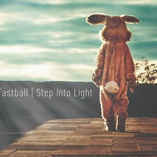 Alliance Fastball - Step Into Light