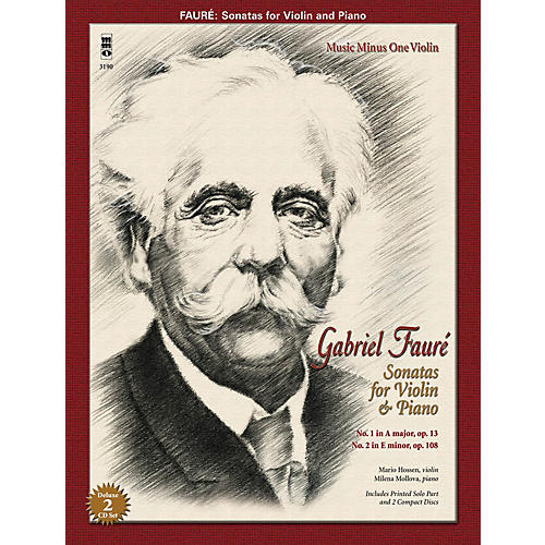 Music Minus One Faure: Sonatas for Violin and Piano Music Minus One Series Softcover with CD Performed by Mario Hossen