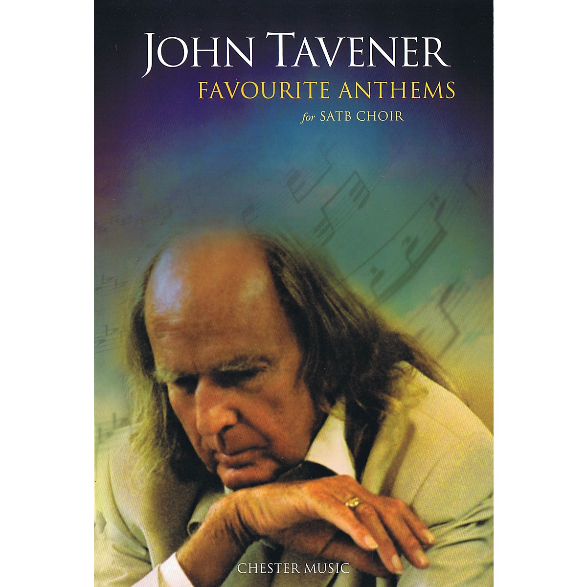Chester Music Favorite Anthems SATB Composed by John Tavener