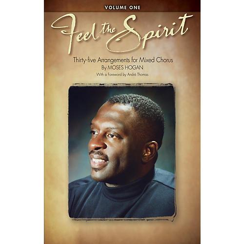 Hal Leonard Feel the Spirit Volume I SATB arranged by Moses Hogan