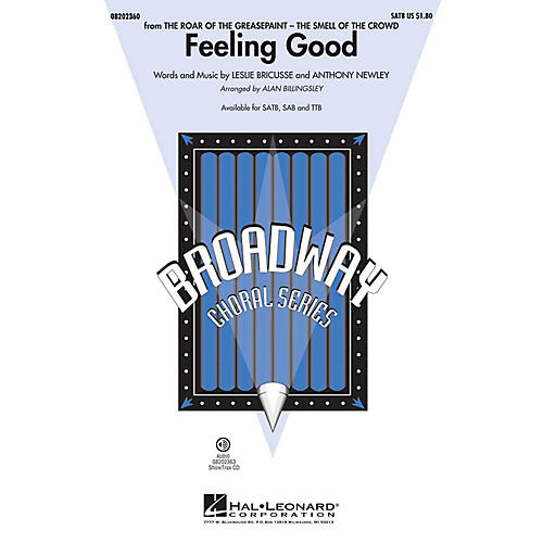 Hal Leonard Feeling Good (from The Roar of the Greasepaint) SATB by Michael Bublé arranged by Alan Billingsley