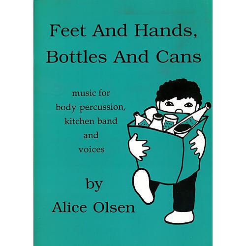 Alice Olsen Publishing Feet & Hands, Bottles & Cans