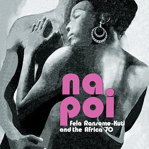 Alliance Fela Kuti - Na Poi