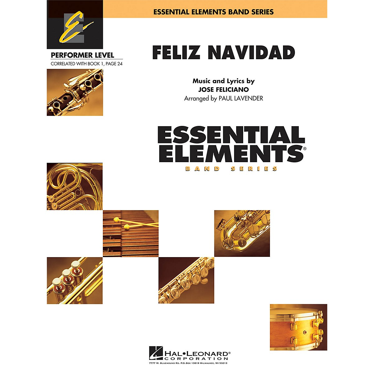 Hal Leonard Feliz Navidad Concert Band Level .5 to 1 by Jose Feliciano Arranged by Paul Lavender