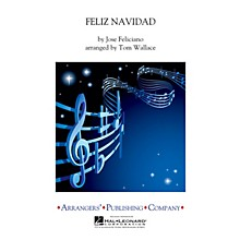 Arrangers Feliz Navidad Concert Band Level 3 by Jose Feliciano Arranged by Tom Wallace