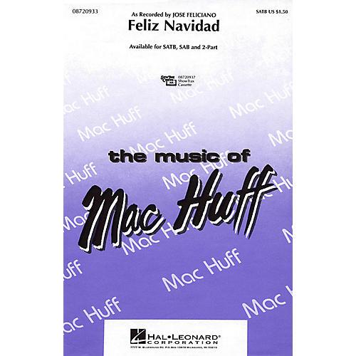 Hal Leonard Feliz Navidad SATB by Jose Feliciano arranged by Mac Huff