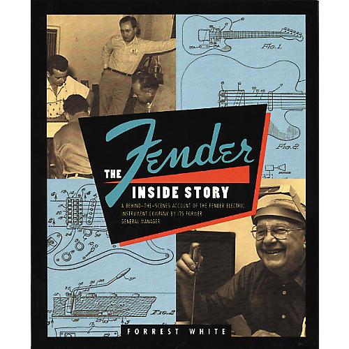 Hal Leonard Fender the Inside Story