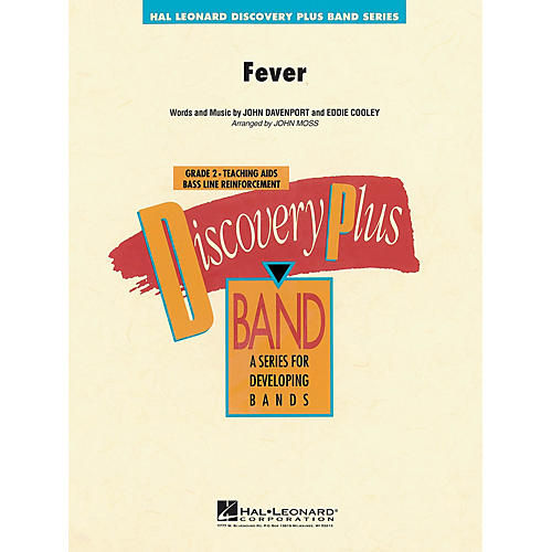 Hal Leonard Fever - Discovery Plus Concert Band Series Level 2 arranged by John Moss
