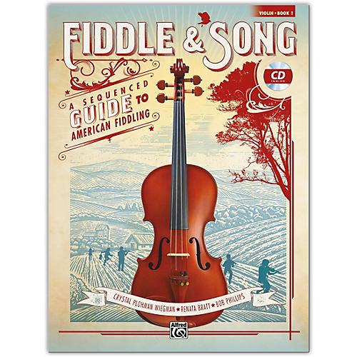 Alfred Fiddle & Song, Book 1 Violin Book & CD Intermediate