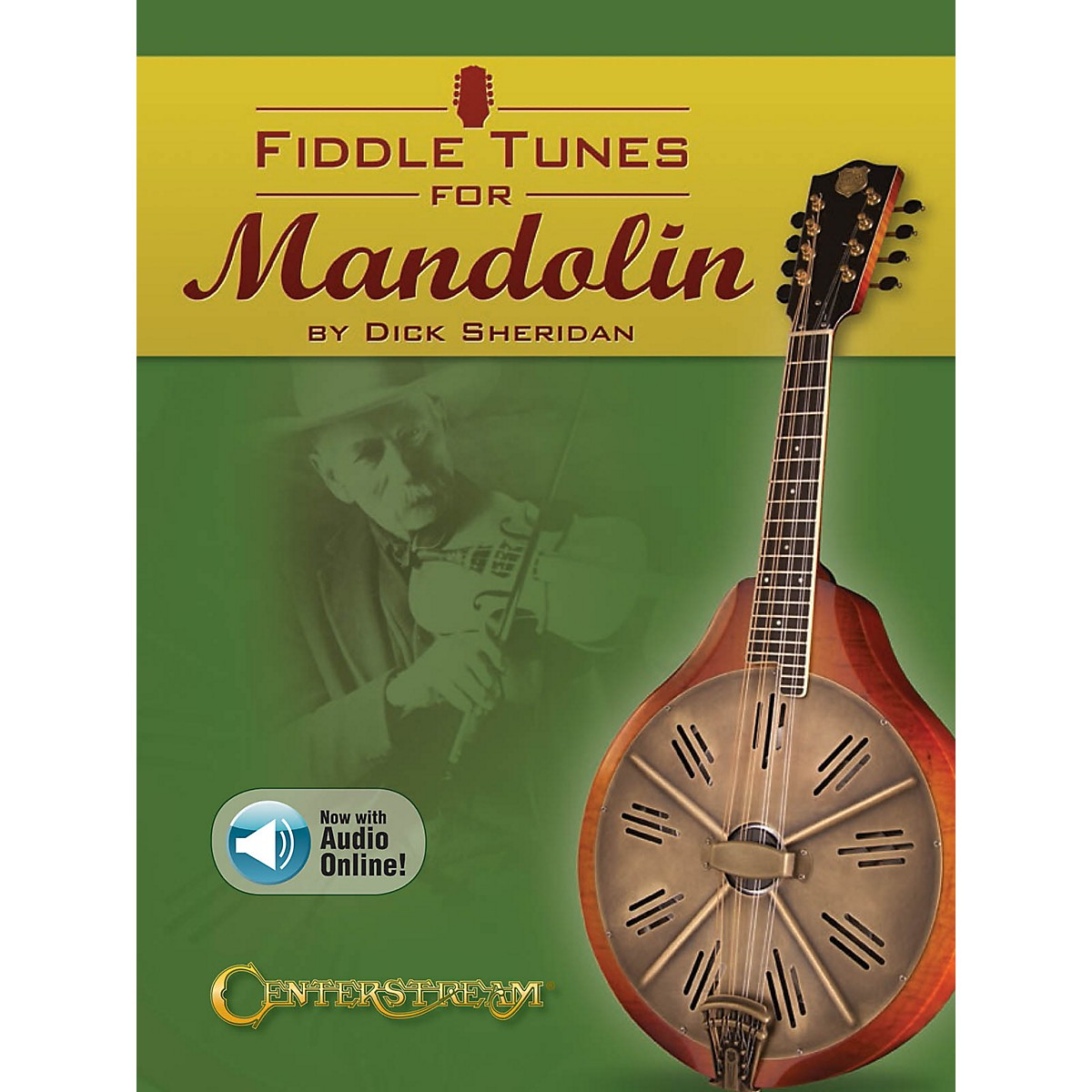 Centerstream Publishing Fiddle Tunes for Mandolin Fretted Series Softcover Audio Online Written by Dick Sheridan