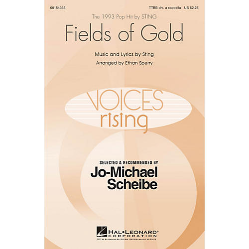 Hal Leonard Fields of Gold (Selected by Jo-Michael Scheibe) TTBB A Cappella by Sting arranged by Ethan Sperry