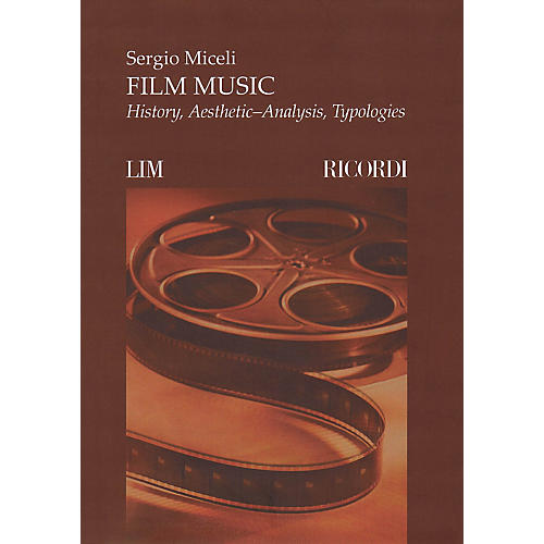 Ricordi Film Music (History, Aesthetic-Analysis, Typologies) MGB Series Softcover Written by Sergio Miceli