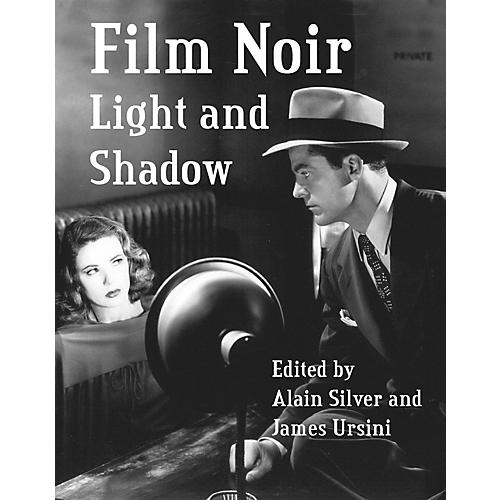 Applause Books Film Noir Light and Shadow Limelight Series Softcover Written by Alain Silver