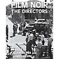 Limelight Editions Film Noir, the Directors Limelight Series Softcover thumbnail