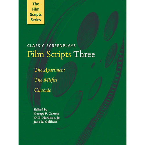 Applause Books Film Scripts Three (The Apartment, The Misfits, Charade) Applause Books Series Softcover