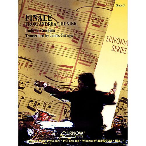Curnow Music Finale from Andrea Chenier (Grade 5 - Score Only) Concert Band Level 5 Arranged by James Curnow