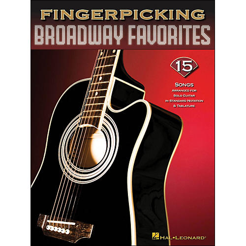 Hal Leonard Fingerpicking Broadway Favorites 15 Songs Arr. for Solo Guitar In Notation & Tab
