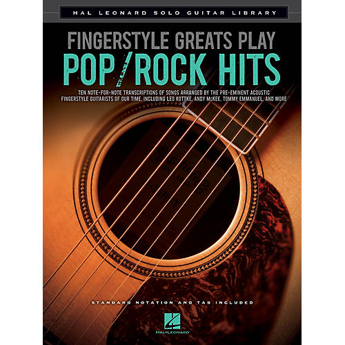 Hal Leonard Fingerstyle Greats Play Pop/Rock Hits Guitar Solo Series Softcover Performed by Various