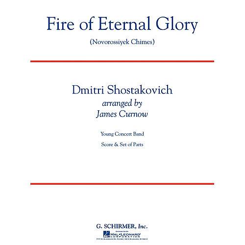 G. Schirmer Fire of Eternal Glory (Novorossiyek Chimes) Concert Band Level 3 by Shostakovich Arranged by James Curnow