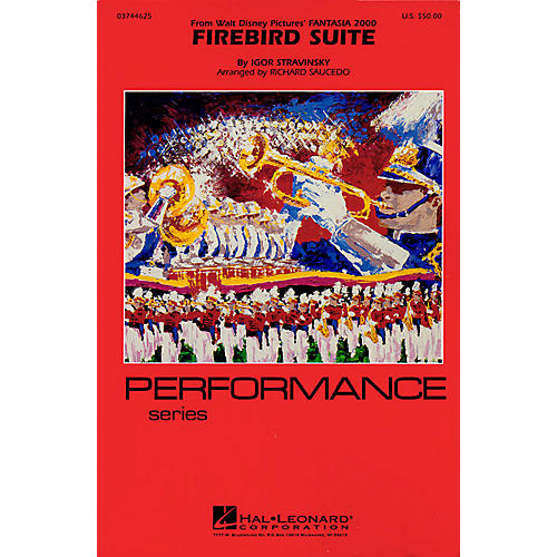 Hal Leonard Firebird Suite  (from Fantasia 2000) Marching Band Level 4 Arranged by Richard Saucedo