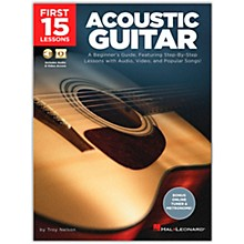 Hal Leonard First 15 Lessons Acoustic Guitar - A Beginner's Guide, Featuring Step-By-Step Lessons with Audio, Video, and Popular Songs! Book/Media Online