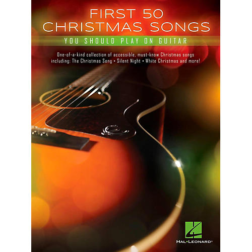 Hal Leonard First 50 Christmas Songs You Should Play On Guitar