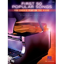 Hal Leonard First 50 Popular Songs You Should Play On The Piano (Easy Piano Notation)