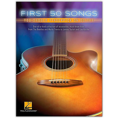 Hal Leonard First 50 Songs You Should Fingerpick on Guitar