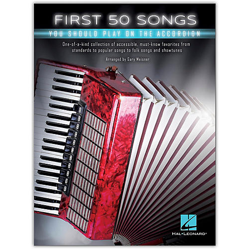 Hal Leonard First 50 Songs You Should Play on the Accordion
