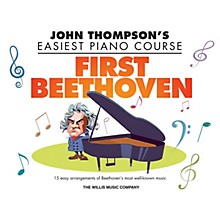 Willis Music First Beethoven (John Thompson's Easiest Piano Course) Willis Series Book by Beethoven (Level Elem)