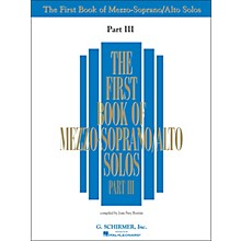 G. Schirmer First Book Of Mezzo-Soprano / Alto Solos Part III Book Only