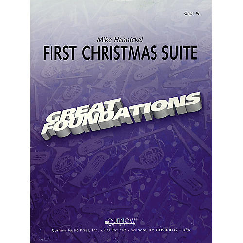 Curnow Music First Christmas Suite (Grade 0.5 - Score Only) Concert Band Level .5 Arranged by Mike Hannickel