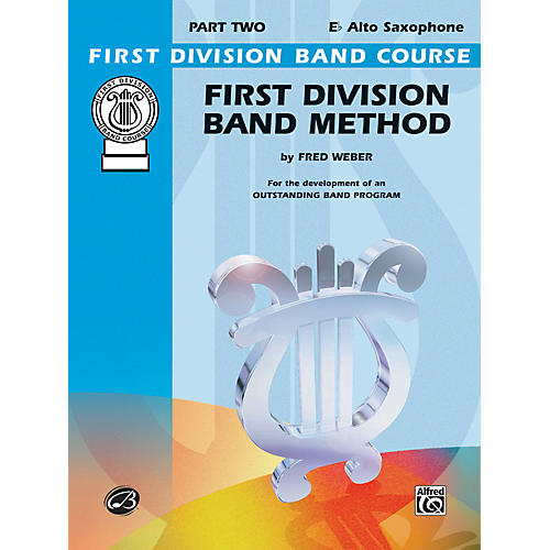 Alfred First Division Band Method Part 2 E-Flat Alto Saxophone